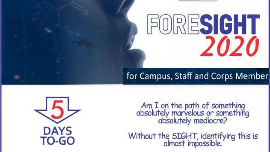 Foresight 2020 — Impacting Intellectuals For Comprehensive Excellence